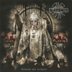 Slavebreed - Dethrone the Architect cover art