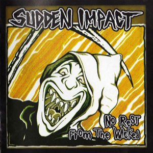 Sudden Impact - No Rest from the Wicked cover art