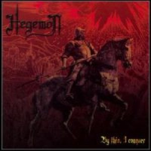 Hegemon - By This I Conquer cover art