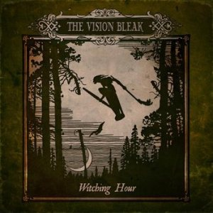 The Vision Bleak - Witching Hour cover art
