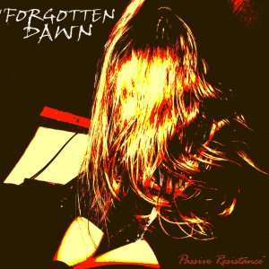 Forgotten Dawn - Passive Resistance cover art