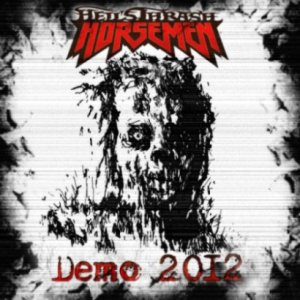 Hell's Thrash Horsemen - Demo 2012 cover art