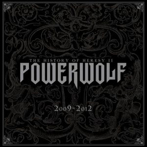 Powerwolf - The History of Heresy II (2009 - 2012) cover art