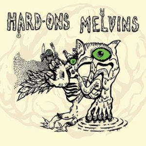 Melvins - Hard Ons / Melvins cover art