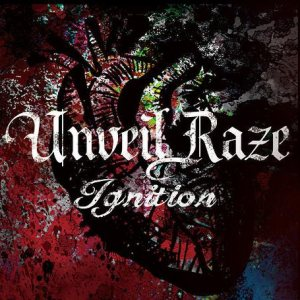 Unveil Raze - Ignition cover art