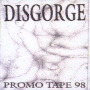 Disgorge - Promo Tape 98 cover art