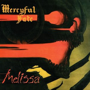 Mercyful Fate - Melissa cover art