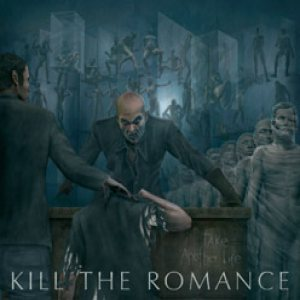 Kill the Romance - Take Another Life cover art