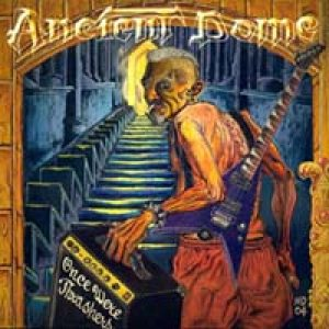 Ancient Dome - Once Were Thrashers cover art