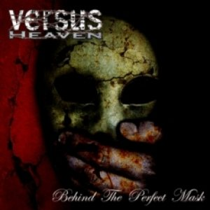 Versus Heaven - Behind the Perfect Mask