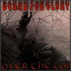 Bound for Glory - Over the Top cover art