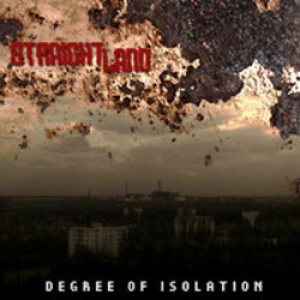 Straight Land - Degree of Isolation cover art