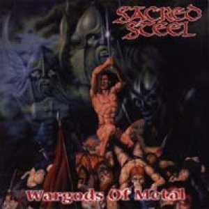 Sacred Steel - Wargods of Metal cover art