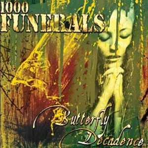 1000 Funerals - Butterfly Decadence cover art