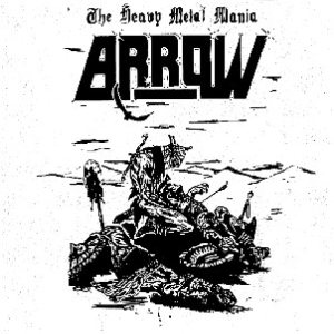 Arrow - The Heavy Metal Mania cover art