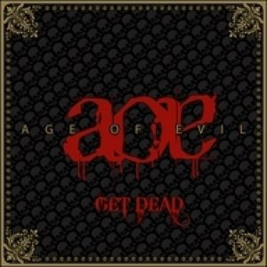 Age of Evil - Get Dead cover art