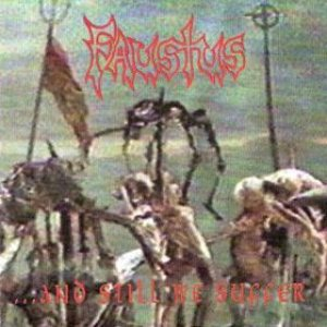 Faustus - ...And Still We Suffer cover art