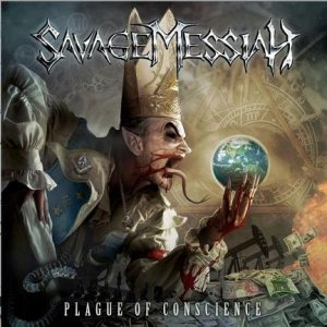 Savage Messiah - Plague of Conscience cover art