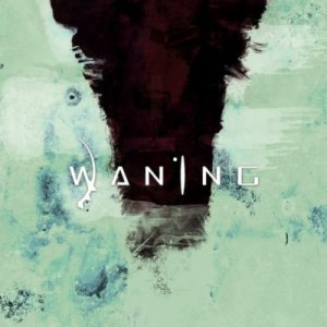 Waning - The Human Condition cover art