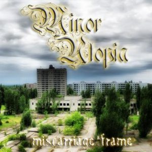 Minor Utopia - Miscarriage Frame cover art