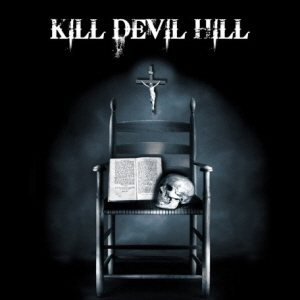 Kill Devil Hill - Kill Devil Hill cover art