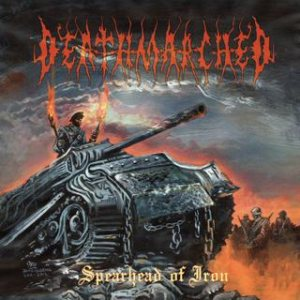 Deathmarched - Spearhead of Iron cover art
