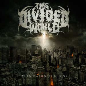 This Divided World - When Darkness Reigns cover art