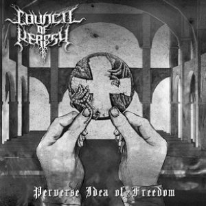 Council of Heresy - Perverse Idea of Freedom cover art