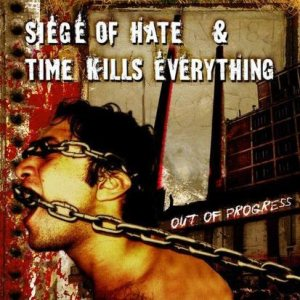 Siege of Hate - Out of Progress cover art