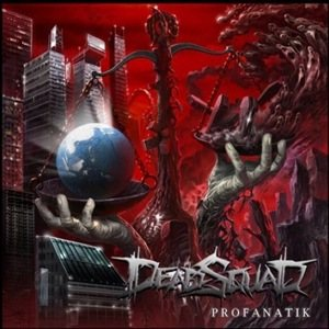 Deadsquad - Profanatik cover art