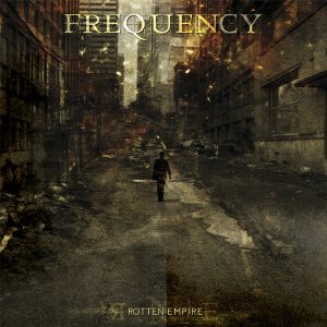 Frequency - Rotten Empire cover art