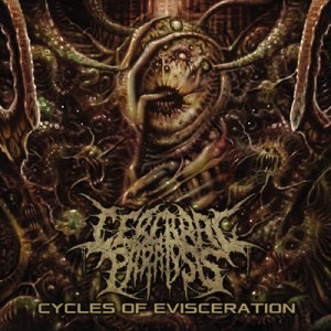 Cerebral Paralysis - Cycles of Evisceration cover art