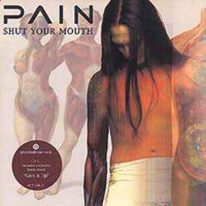 Pain - Shut Your Mouth cover art
