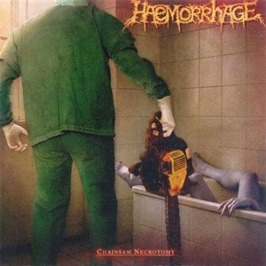 Haemorrhage - Chainsaw Necrotomy / Untitled cover art