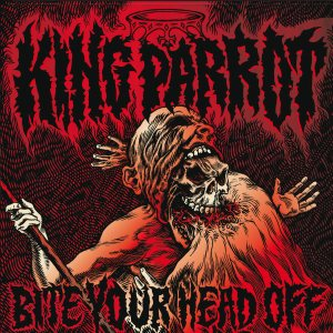 King Parrot - Bite Your Head Off cover art