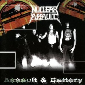 Nuclear Assault - Assault & Battery cover art