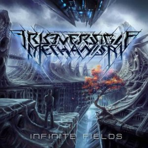Irreversible Mechanism - Infinite Fields cover art