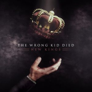 The Wrong Kid Died - New Kings cover art