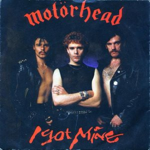 Motorhead - I Got Mine c/w Turn You Round Again cover art