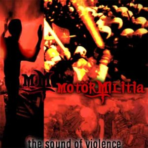 Motör Militia - The Sound of Violence cover art