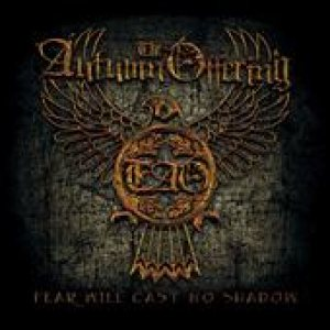 The Autumn Offering - Fear Will Cast No Shadow cover art