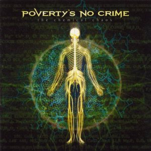 Poverty's No Crime - The Chemical Chaos cover art