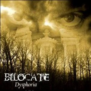 Bilocate - Dysphoria [Death Doom Metal] - Metal Kingdom