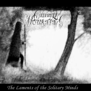 Celestial Mourning - The Laments of the Solitary Minds cover art