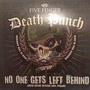 Five Finger Death Punch - No One Gets Left Behind cover art