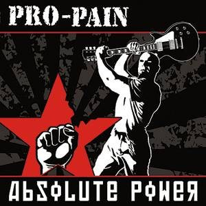 Pro-Pain - Absolute Power cover art