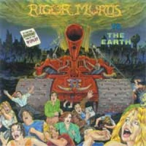 Rigor Mortis - Rigor Mortis Vs. the Earth cover art