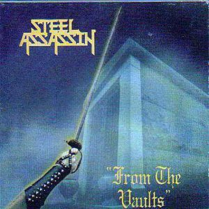 Steel Assassin - From the Vaults cover art