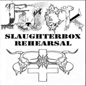 Fuck - SlaughterBox Rehearsal cover art