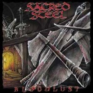 Sacred Steel - Bloodlust cover art